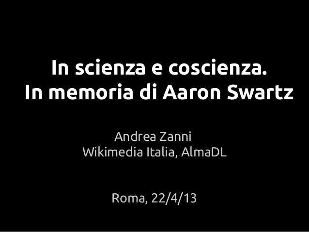 In scienza e coscienza. In memoria di Aaron Swartz