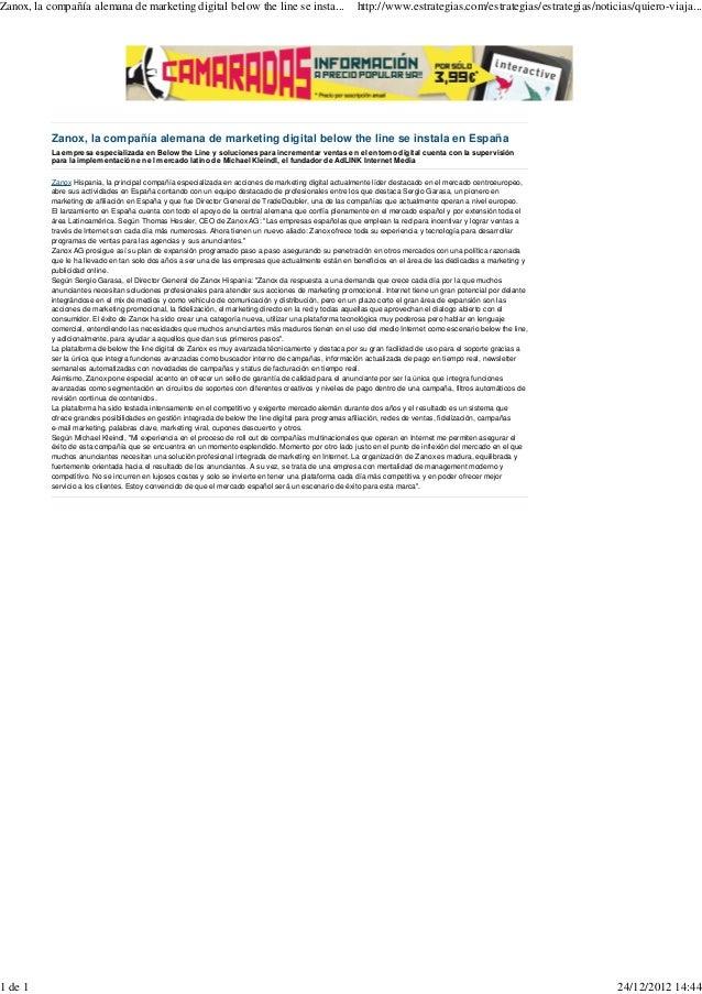 Zanox, la compañía alemana de marketing digital below the line se insta...                            http://www.estrategi...