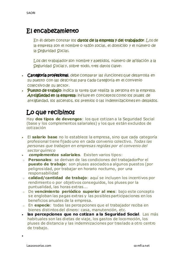 SAORI Lasasesorias.com comfia.net El encabezamiento En él deben constar los datos de la empresa y del trabajador. Los de l...
