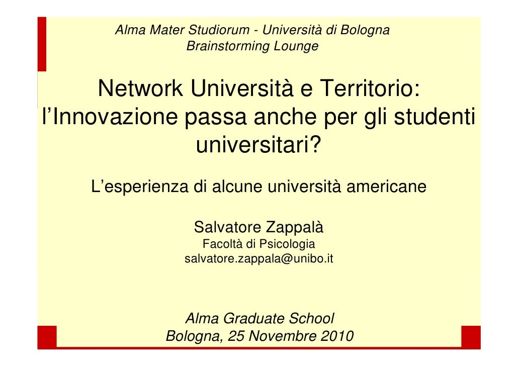 Alma Mater Studiorum - Università di Bologna                  Brainstorming Lounge      Network Università e Territorio:l'...