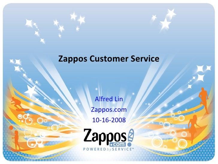 Zappos Customer Service Alfred Lin Zappos.com 10-16-2008