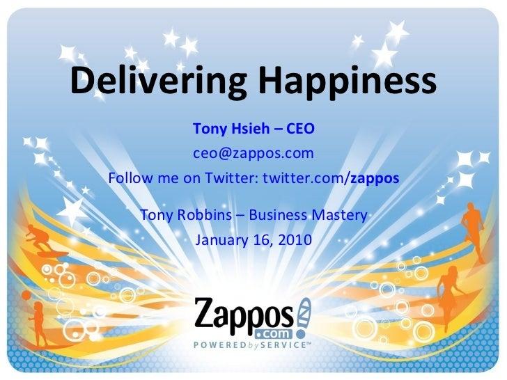 Zappos - Tony Robbins - Business Mastery - 01-16-10