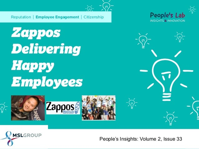 Reputation | Employee Engagement | Citizenship  Zappos Delivering Happy Employees  People's Insights: Volume 2, Issue 33