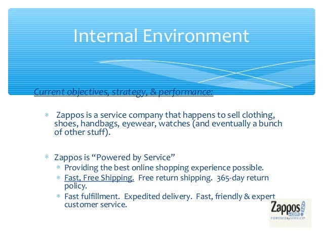 zappos objectives Zappos is an online shoe retailer and apparel store that was founded in 1999 5 marketing strategies you can learn from zappos to boost your business.