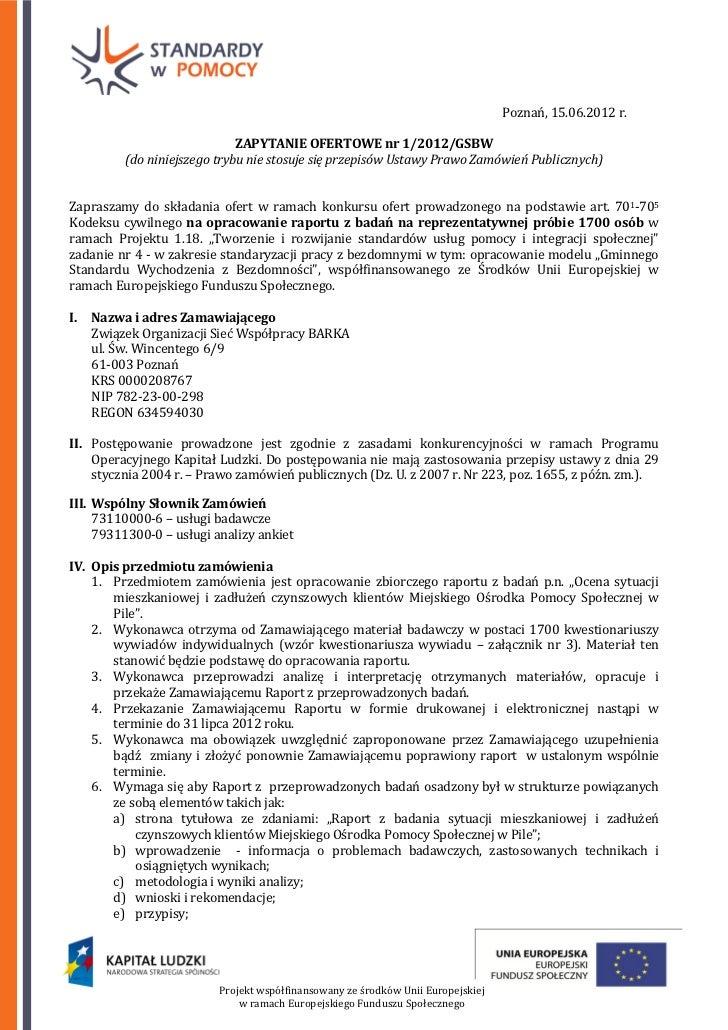 Poznań, 15.06.2012 r.                              ZAPYTANIE OFERTOWE nr 1/2012/GSBW          (do niniejszego trybu nie st...