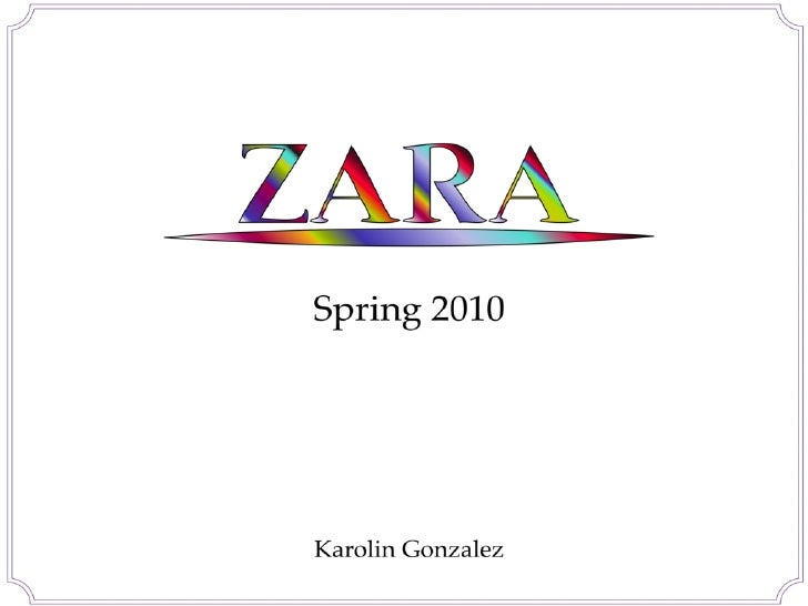 Zara Spring 2010 PD Project