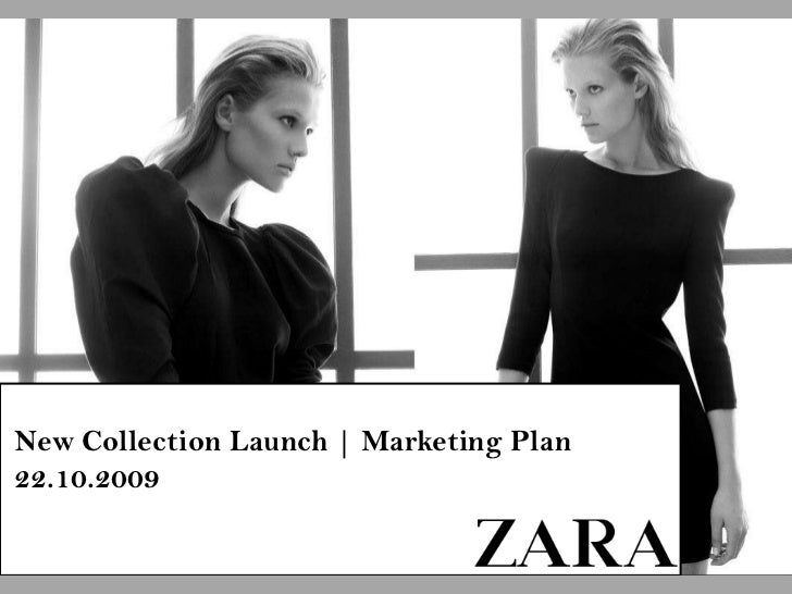 New Collection Launch | Marketing Plan<br />22.10.2009<br />