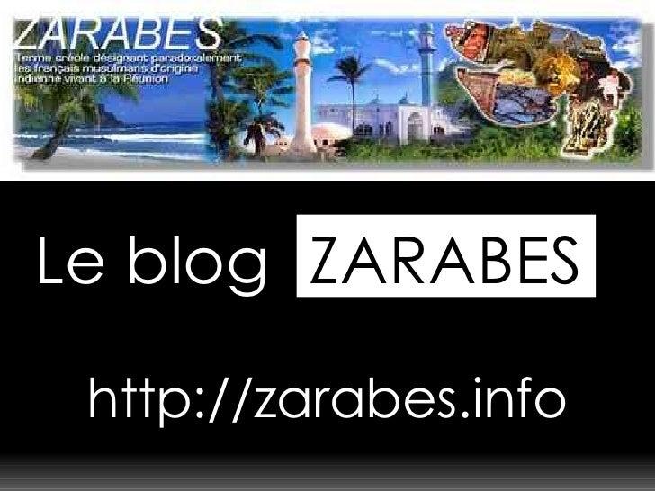 Le blog http://zarabes.info ZARABES