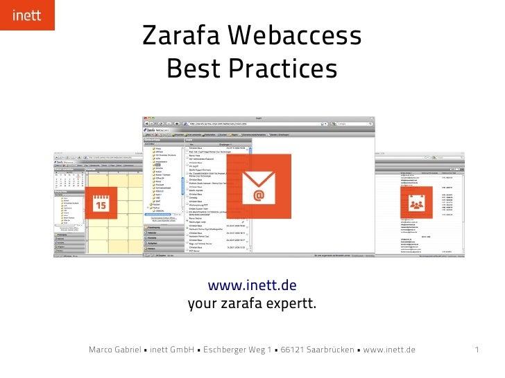 Zarafa Webaccess               Best Practices                                www.inett.de                         your zar...