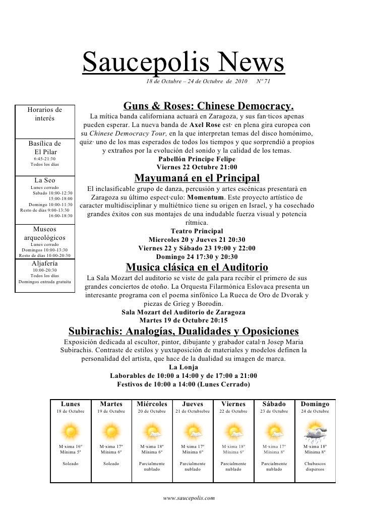Saucepolis News            18 de Octubre – 24 de Octubre de 2010           Nº 71        Horarios de                       ...