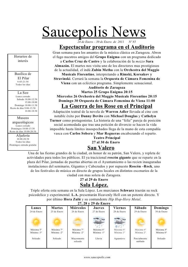Saucepolis News       24 de Enero – 30 de Enero de 2011          Nº 85                                           Espectacu...