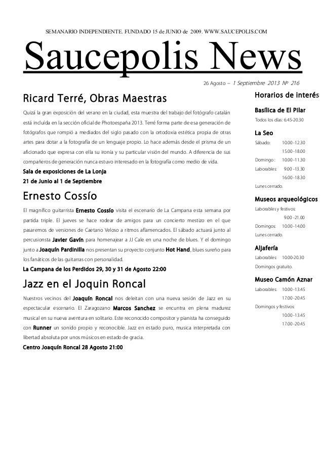 Saucepolis News26 Agosto – 1 Septiembre 2013 Nº 216 Ricard Terré, Obras Maestras Quizá la gran exposición del verano en la...