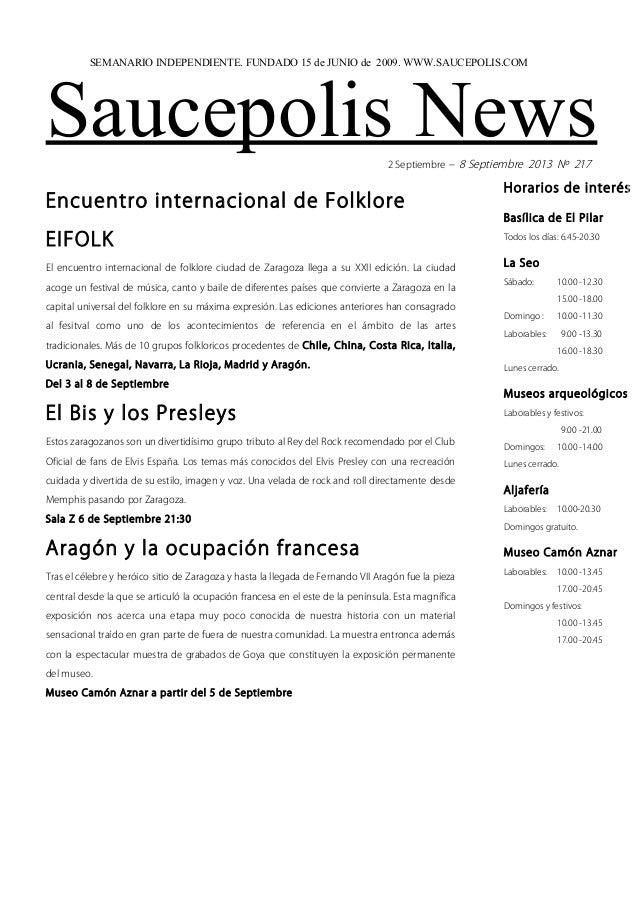 Saucepolis News2 Septiembre – 8 Septiembre 2013 Nº 217 Encuentro internacional de Folklore EIFOLK El encuentro internacion...