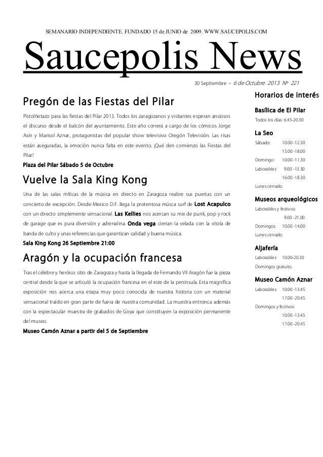 Saucepolis News30 Septiembre – 6 de Octubre 2013 Nº 221 Pregón de las Fiestas del Pilar Pistolñetazo para las fiestas del ...
