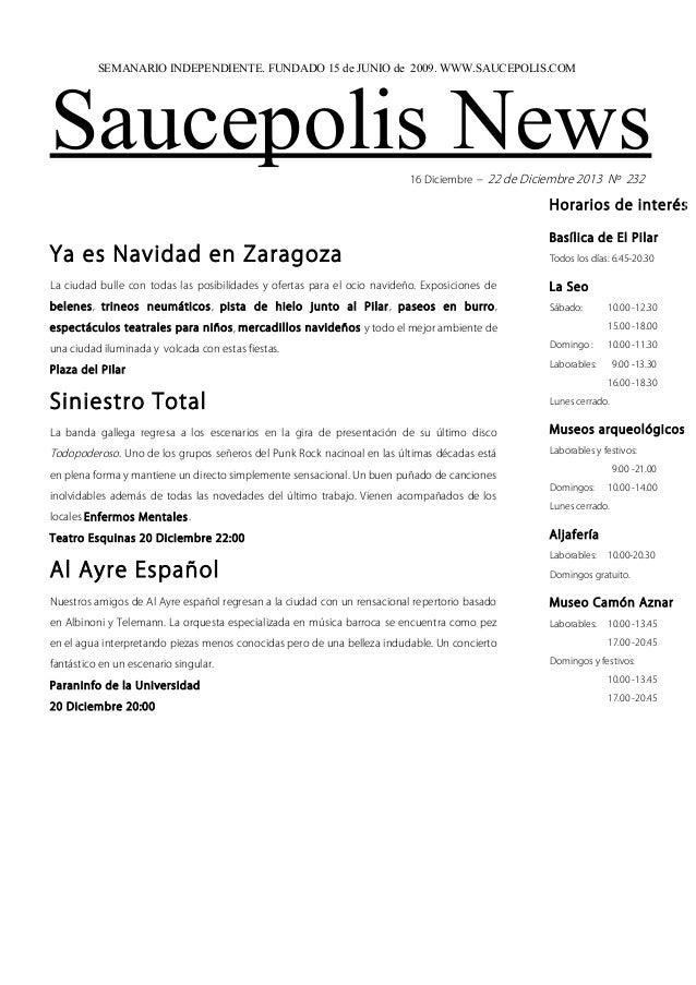 SEMANARIO INDEPENDIENTE. FUNDADO 15 de JUNIO de 2009. WWW.SAUCEPOLIS.COM  Saucepolis News 16 Diciembre – 22 de Diciembre 2...