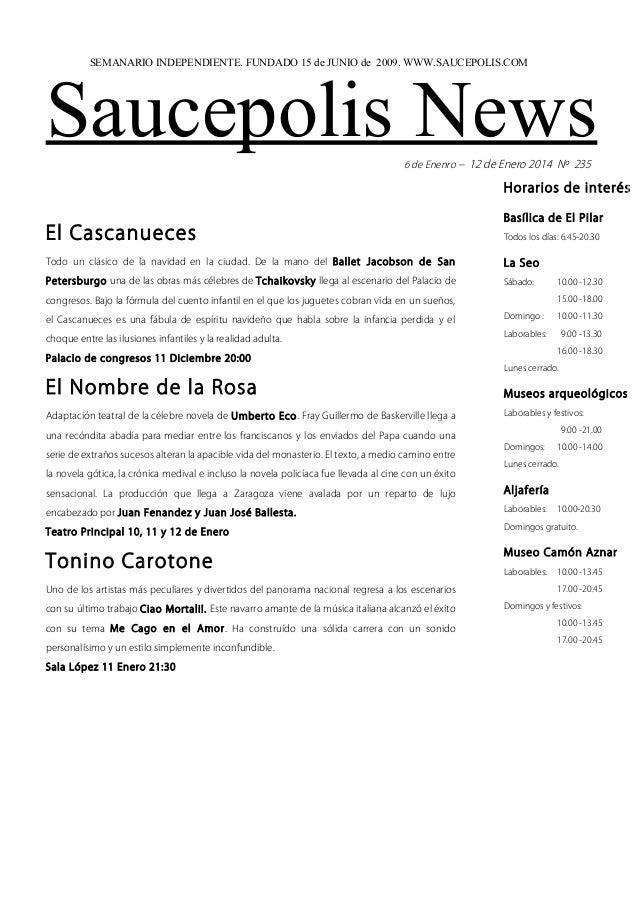 SEMANARIO INDEPENDIENTE. FUNDADO 15 de JUNIO de 2009. WWW.SAUCEPOLIS.COM  Saucepolis News 6 de Enenro – 12 de Enero 2014 N...