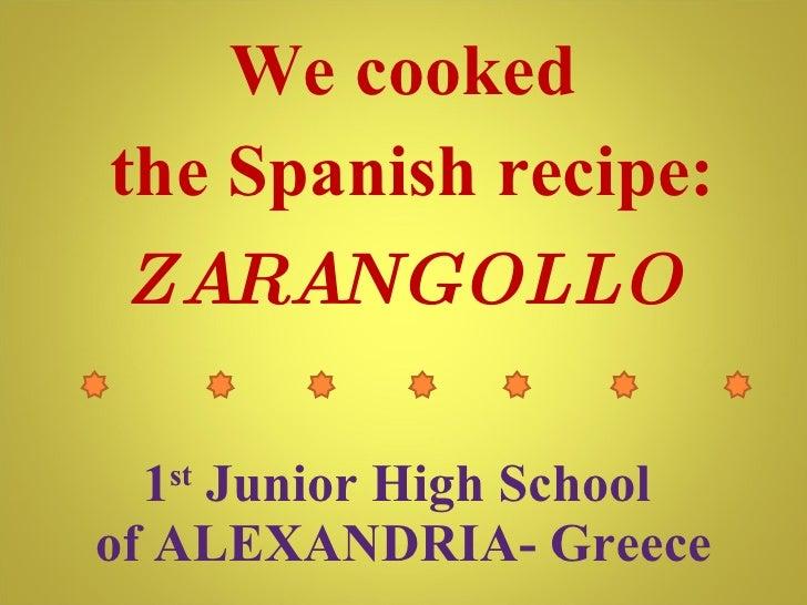 Zarangollo, Spanish recipe cooked by Greek students