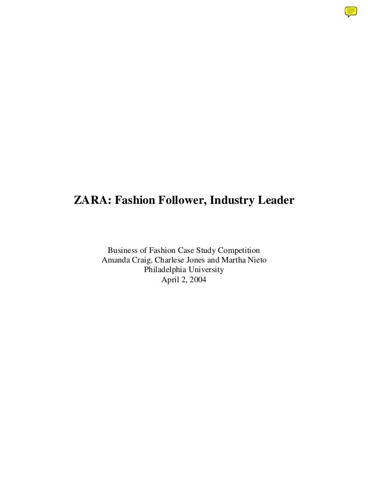 ZARA: Fashion Follower, Industry Leader     Business of Fashion Case Study Competition    Amanda Craig, Charlese Jones and...