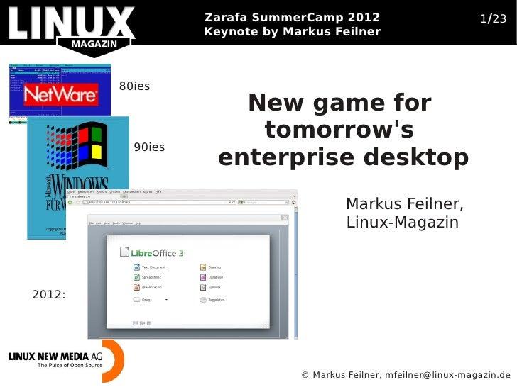 Zarafa SummerCamp 2012        Open Source Business Trends 2012                           1/23                  Keynote by ...
