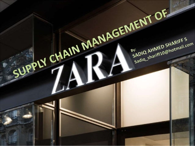 Zara's supply chain (sadiq shariff10@hotmail.com)