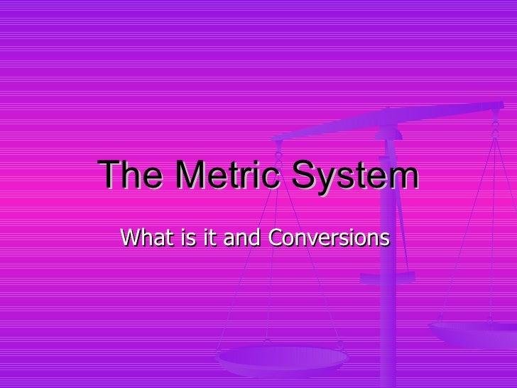 Zara the metric system