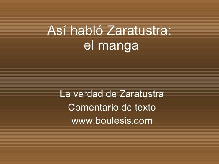 Así habló Zaratustra:  el manga La verdad de Zaratustra Comentario de texto www.boulesis.com