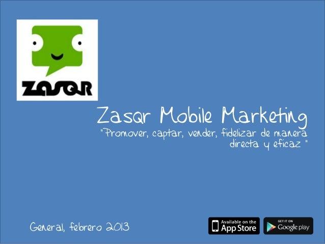 """Zasqr Mobile Marketing              """"Promover, captar, vender, fidelizar de manera                                        ..."""