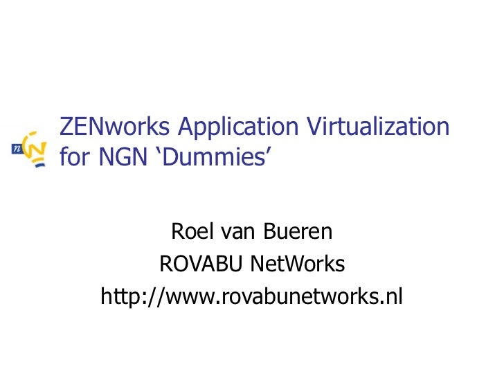 ZENworks Application Virtualization for NGN Dummies