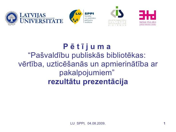 """Pētījums """"Pašvaldību publiskās bibliotēkas: vērtība, uzticēšanās un apmierinātība ar pakalpojumiem"""""""