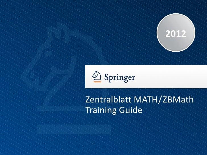 2012Zentralblatt MATH / ZBMathTraining Guide