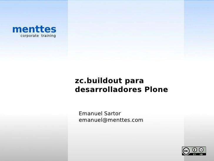 menttes  corporate training                           zc.buildout para                       desarrolladores Plone        ...