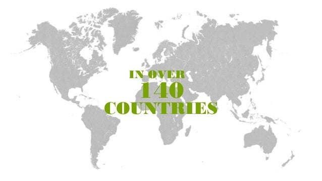 IN OVER140COUNTRIES