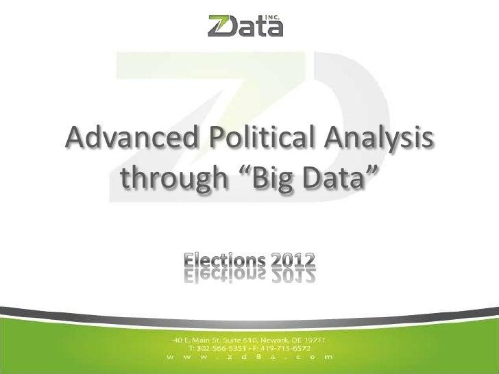 "Advanced Political Analysis   through ""Big Data"""