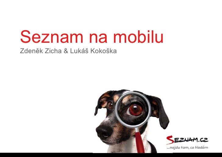 Seznam na mobiluZdeněk Zicha & Lukáš Kokoška