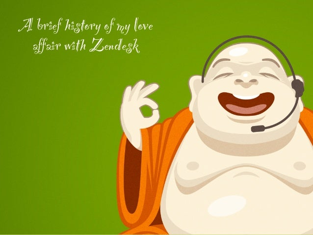 My love affair with Zendesk