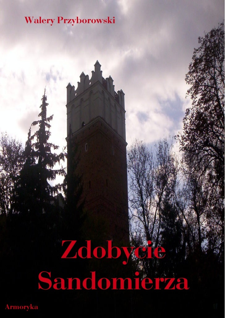 Zdobycie sandomierza (rok 1809) - Walery Przyborowski - ebook