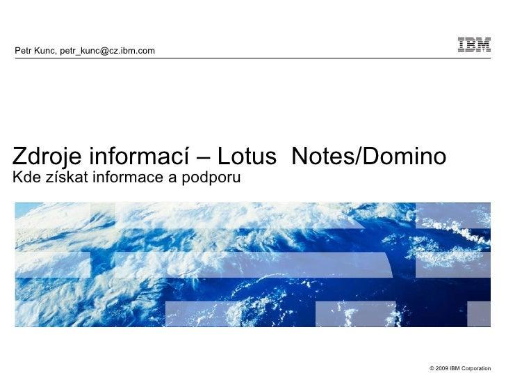 Zdroje informací a podpora pro IBM Lotus Notes a Domino