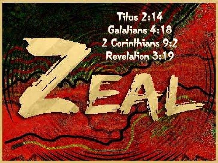 Zealous for good