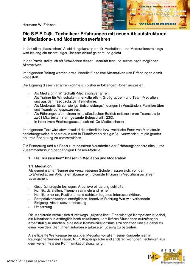 Hermann W. Zebisch  Die S.E.E.D.® - Techniken: Erfahrungen mit neuen Ablaufstrukturen in Mediations- und Moderationsverfah...