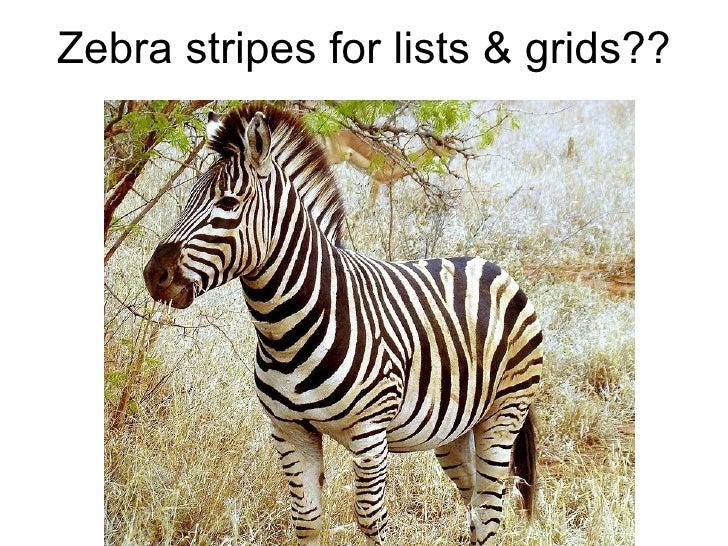 Zebra stripes for lists & grids??