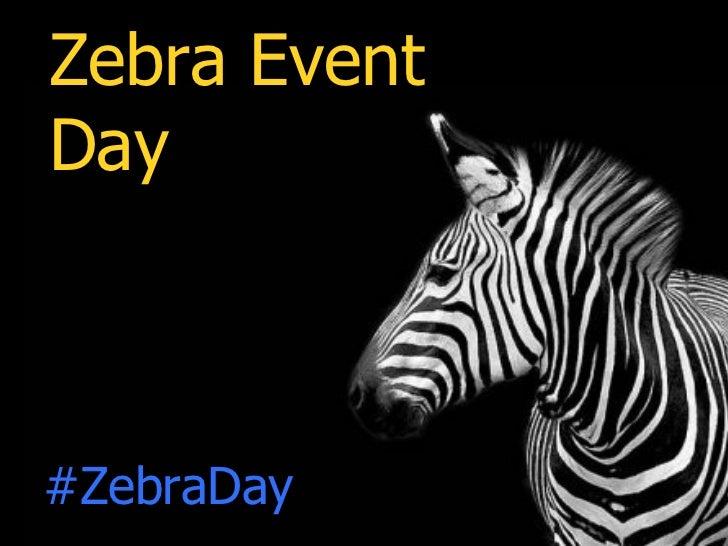 Zebra EventDay#ZebraDay