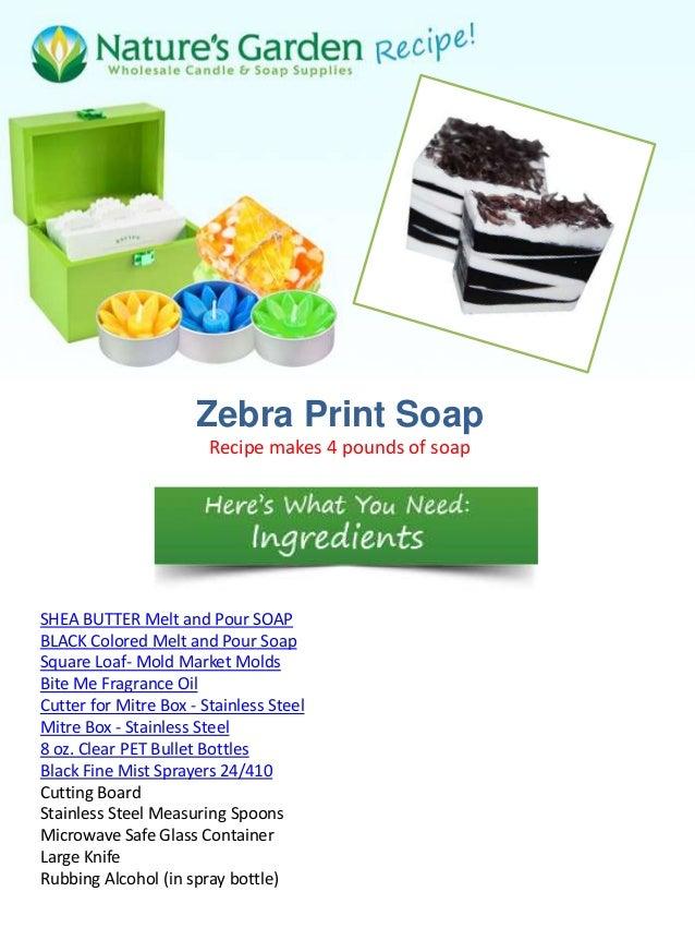 Zebra print soap