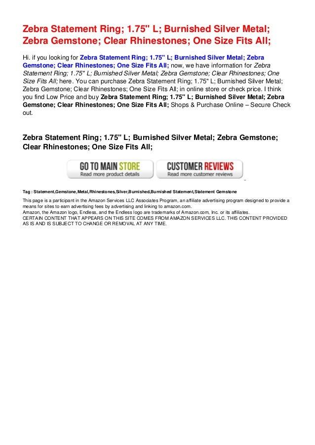 "Zebra Statement Ring; 1.75"" L; Burnished Silver Metal;Zebra Gemstone; Clear Rhinestones; One Size Fits All;Hi. if you look..."