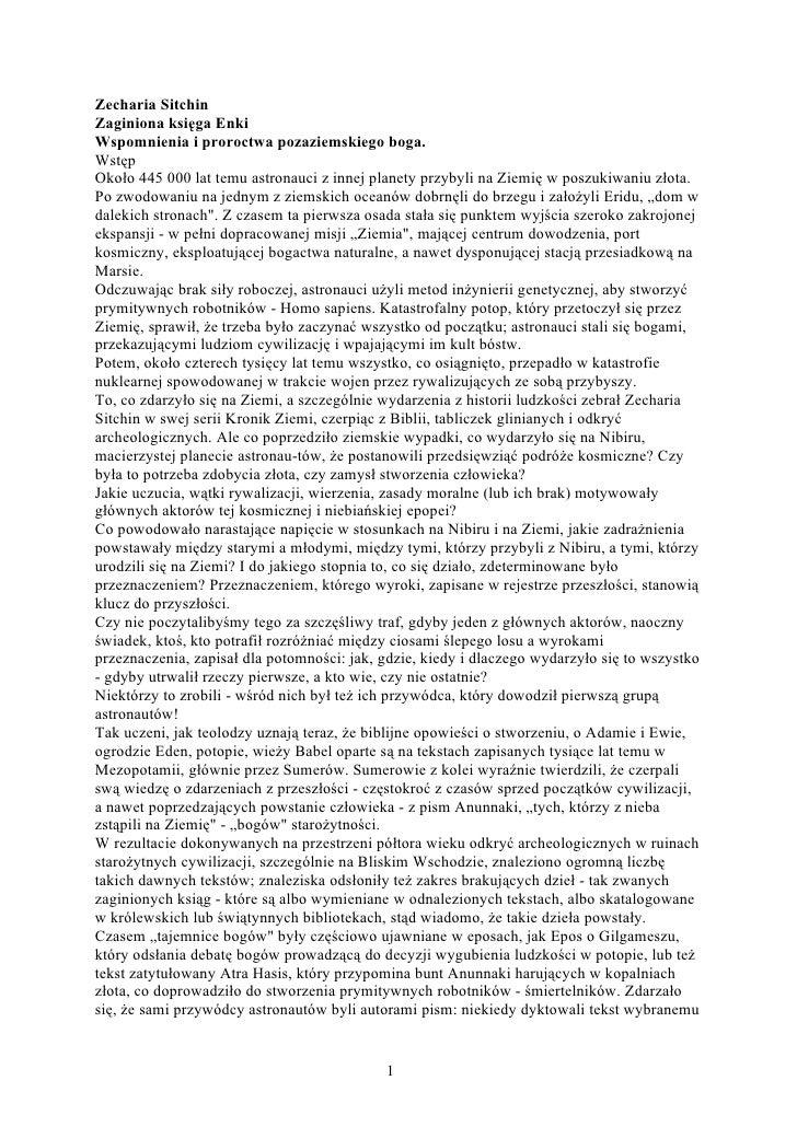 Zecharia Sitchin Zaginiona księga Enki Wspomnienia i proroctwa pozaziemskiego boga. Wstęp Około 445 000 lat temu astronauc...