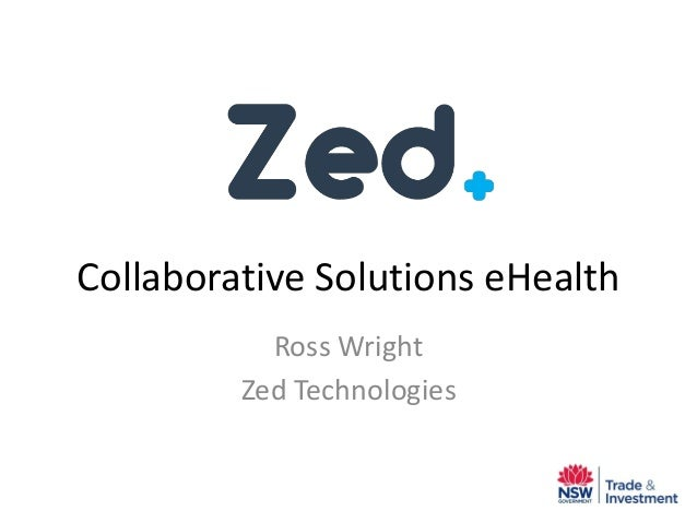 Collaborative Solutions eHealth Ross Wright Zed Technologies