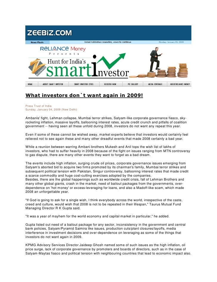What investors don`t want again in 2009!  Press Trust of India Sunday, January 04, 2009 (New Delhi)  Ambanis' fight, Lehma...