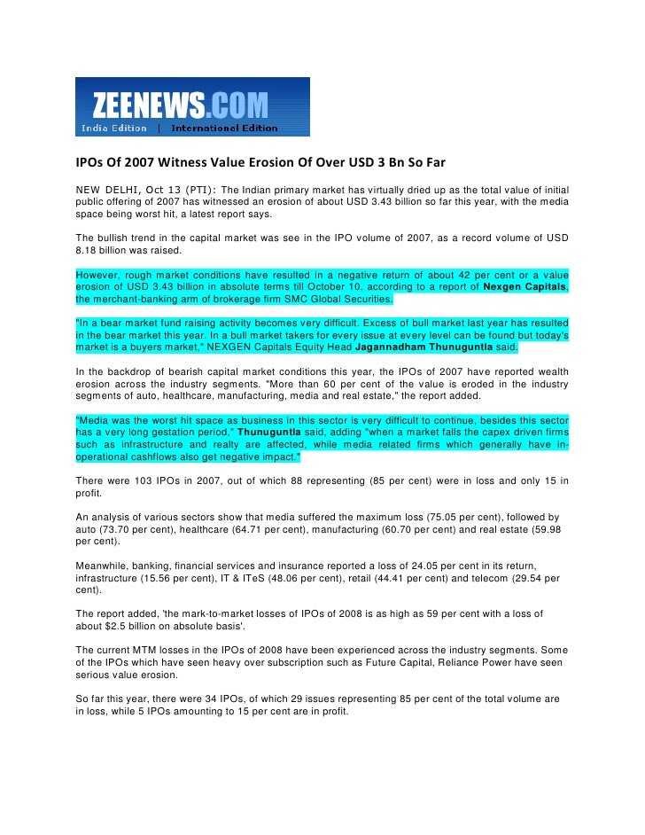 Zee News Oct 13, 2008 IPOs Of 2007 Witness Value Erosion Of Over $ 3 Bn So Far