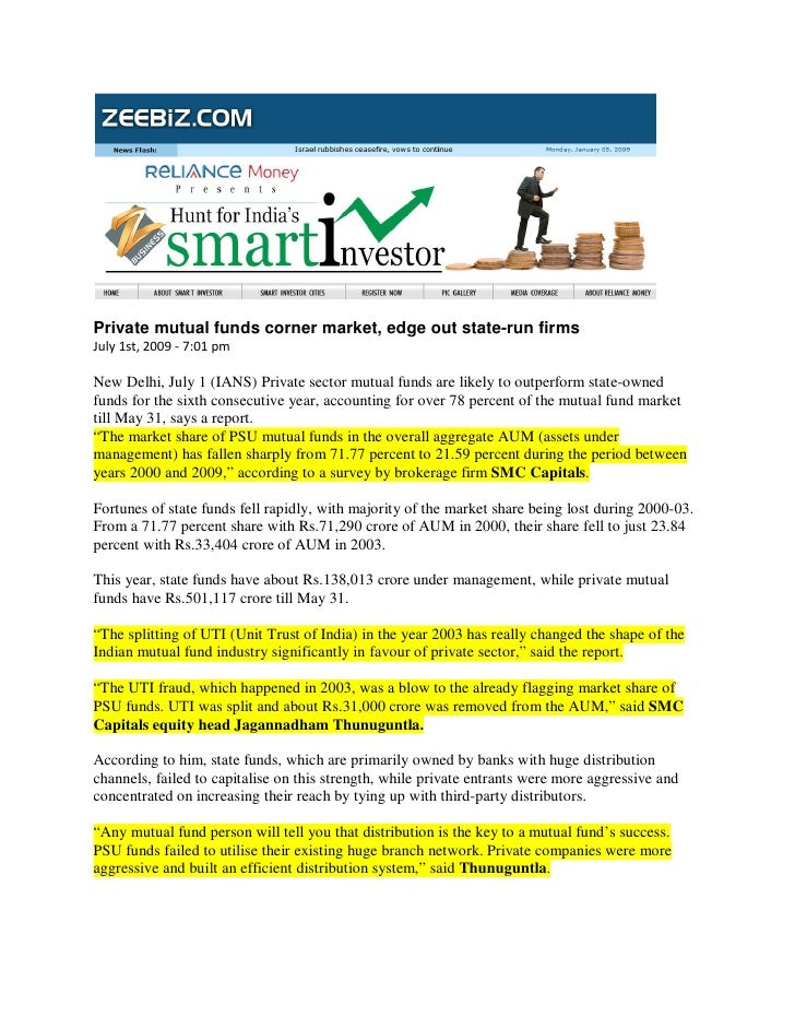 Private mutual funds corner market, edge out state-run firms July 1st, 2009 - 7:01 pm  New Delhi, July 1 (IANS) Private se...