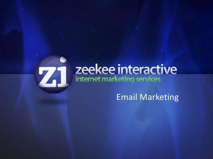Email Marketing - zeekee interactive