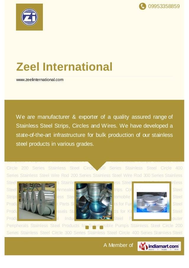 09953358859A Member ofZeel Internationalwww.zeelinternational.comSteel Strip Stainless Steel Strip 200 Stainless Steel Str...